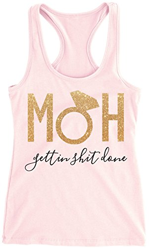 MOH Gettin $hit Done Maid of Honor Tank Top Bachelorette Party Shirt (Blush, Large)