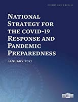 National Strategy for the COVID-19 Response and Pandemic Preparedness: January 2021