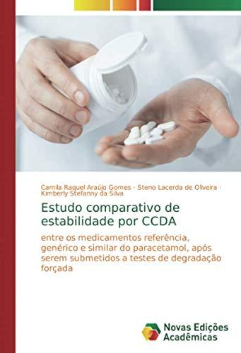 Estudo comparativo de estabilidade por CCDA: entre os medicamentos referência, genérico e similar do paracetamol, após serem submetidos a testes de degradação forçada