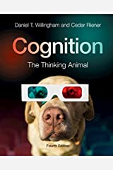 Cognition: The Thinking Animal Kindle Edition