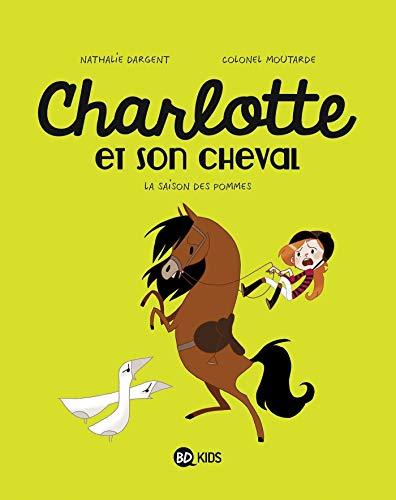 Charlotte et son cheval, Tome 01: La Saison des pommes