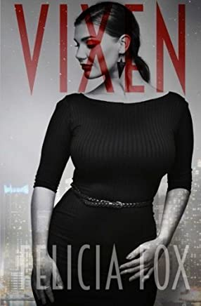 Vixen by Felicia Fox (2015-03-11)