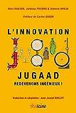 L'innovation Jugaad - Redevons ingénieux !