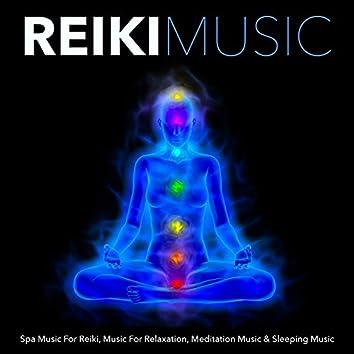 Reiki Music: Spa Music For Reiki, Music For Relaxation, Meditation Music & Sleeping Music