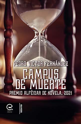 Campus de Muerte de Pedro Víctor Fernández
