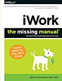 iWork: The Missing Manual (Missing Manuals) - Jessica Thornsby