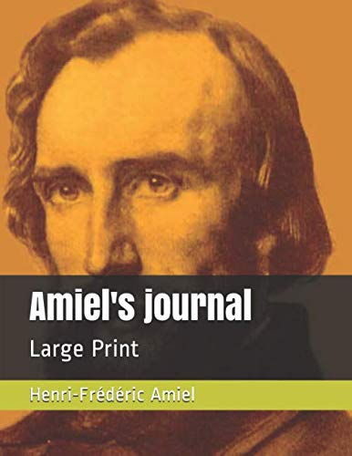 Amiel's journal: Large Print