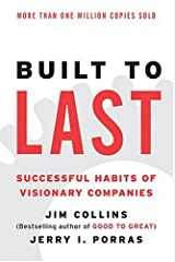 Built to Last: Successful Habits of Visionary Companies (Harper Business Essentials) Paperback