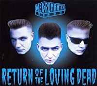 Return of the Loving Dead by Nekromantix (2002-03-06)