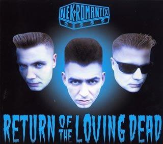 Return of the Loving Dead by Nekromantix (2002-03-06)