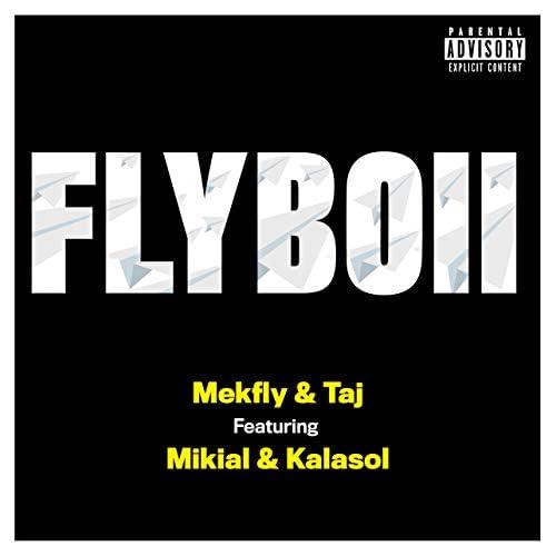 Mekfly & Taj