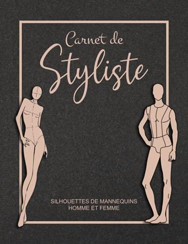 Carnet de Styliste: Cahier De Croquis De Mode Pour Les...