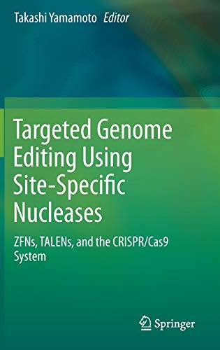 Targeted Genome Editing Using Site-Specific Nucleases: ZFNs, TALENs, and the CRISPR/Cas9 System