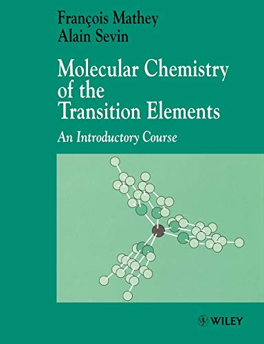 Molecular Chem of Transition Elements: An Introductory Course (Inorganic Chemistry: A Textbook Series)