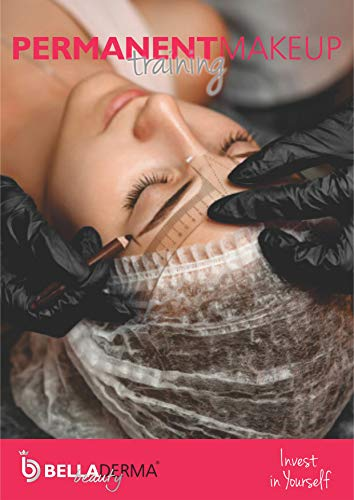 Permanent Makeup Training: Invest in Yourself (English Edition)