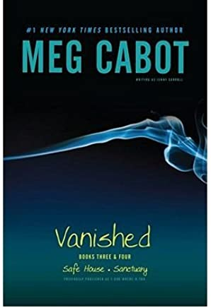 Vanished Books Three & Four: Safe House, Sanctuary (Vanished) (Paperback) - Common