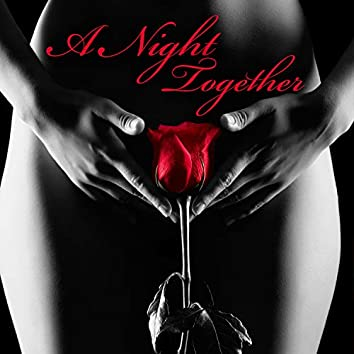 A Night Together – Atmospheric Jazz for Romantic Moments & Late Night Relaxation, Perfect Date, Music for Lovers, Table for Two, Candlelight Dinner