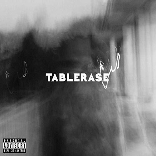 Tablerase [Explicit]