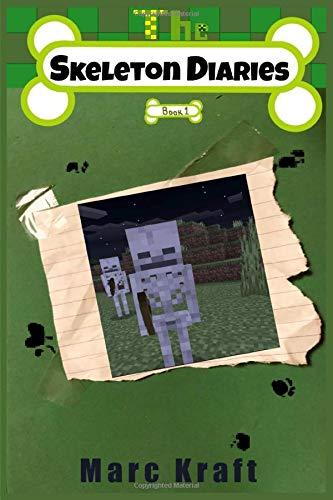 The Skeleton Diaries: Book 1