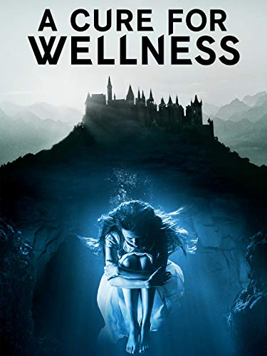 A Cure for Wellness ✅