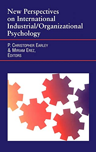 New Perspectives on International Industrial/Organizational Psychology