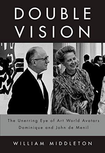 Image of Double Vision: The Unerring Eye of Art World Avatars Dominique and John de Menil