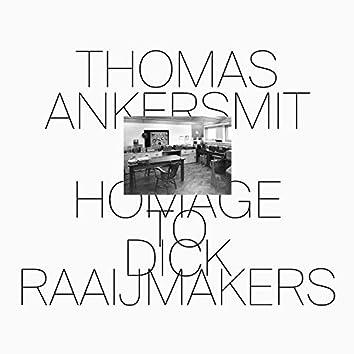 Homage To Dick Raaijmakers