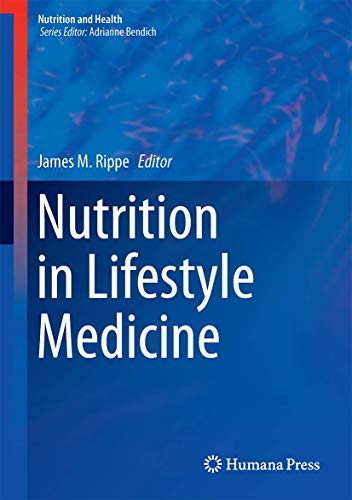 Nutrition in Lifestyle Medicine (Nutrition and Health)