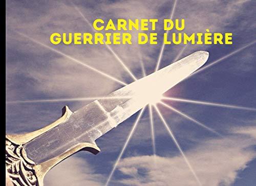 Carnet du guerrier de lumière: Carnet de notes broché | 110 pages au format 20,95 x 15,24 cm | Idée cadeau original