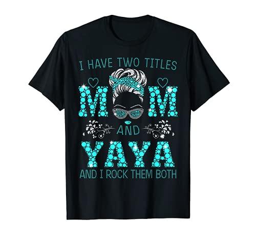 Tengo Dos Títulos Mamá Y YAYA Azul Mujer Cara Con Gafas Camiseta
