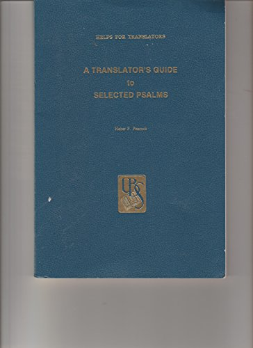 A Translators Guide to Selected Psalms