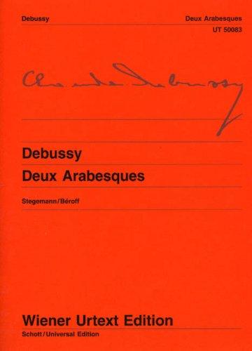 Deux Arabesques: Nach Autograf und Erstausgaben. Klavier. (Wiener Urtext Edition)