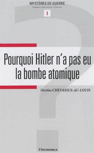 Pourquoi Hitler n'a pas eu la bombe atomique