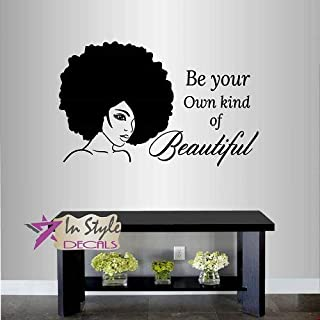 Wall Vinyl Decal Home Decor Art Sticker Be Your Own Kind of Beautiful Quote Phrase Girl Woman Lady with Afro Hair Face Fashion Beauty Hair Salon Room Removable Stylish Mural Unique Design 2566