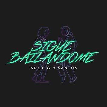 Sigue Bailandome (Deluxe Edition)