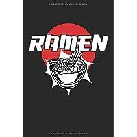 Ramen: Cuaderno de ramen de fideos japoneses Sopa de fideos asiáticos con cuaderno (formato A5, 15,24 x 22,86 cm, 120 páginas)