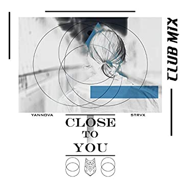 Close to You (Club Mix)