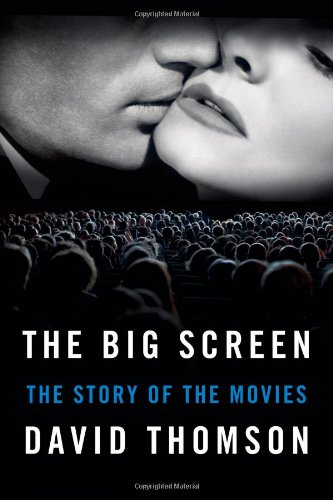 Image of The Big Screen: The Story of the Movies
