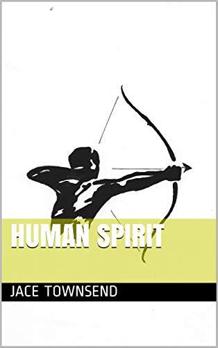 HUMAN SPIRIT (English Edition)