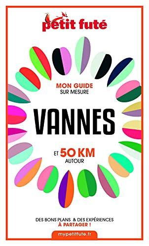 Couverture du livre VANNES ET 50 KM AUTOUR 2021 Carnet Petit Futé
