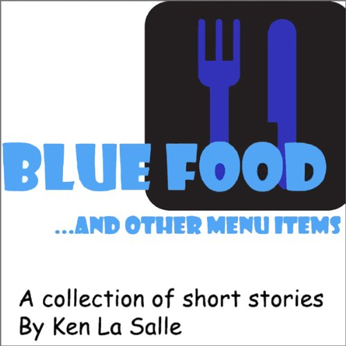Blue Food ... and Other Menu Items audiobook cover art