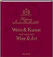 Château Mouton Rothschild: Weinprobe & Kunst 1924 /1945-2011 - Tasting & Art