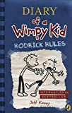 Diary of a Wimpy Kid - Rodrick Rules (Book 2) by Jeff Kinney(2009-02-05) - Puffin - 01/01/2005