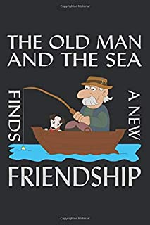 """The Old Man And The Sea Finds A New Friendship: Notebook (6 """"x 9"""" ~ DinA5) 120 lined pages of personalized notebook / sket..."""