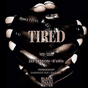 Tired (feat. B'eRic)