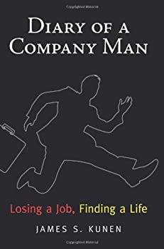 Hardcover Diary of a Company Man: Losing A Job, Finding A Life Book
