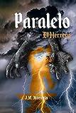 Paralelo. Libro I- El Herrero