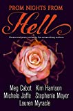 Prom Nights From Hell: Five Paranormal Stories