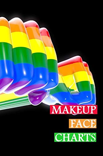 Makeup Face Charts: Blank Workbook Face Make-up Artist Chart Portfolio Notebook Journal For Professional or Amateur Practice   LGBT Power Cover