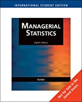 Managerial Statistics, International Edition (with CD-ROM)